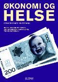 Økonomi og helse / Inger Johanne Pettersen [et al.]